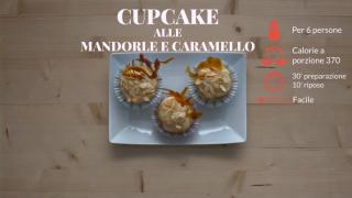 I cupcakes alle mandorle e caramello