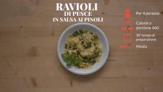 I ravioli di pesce in salsa ai pinoli