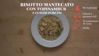 Il risotto mantecato con topinambur e porcini