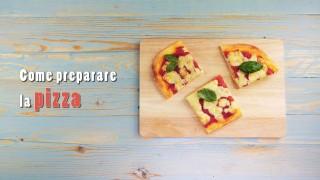 Come preparare la pizza