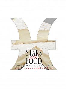 STARS AND FOOD - PESCI - SETTIMANA DAL 04 AL 10 MARZO