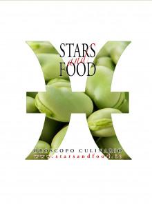 STARS AND FOOD - PESCI - SETTIMANA DAL 11 AL 17 MARZO